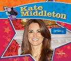 Kate Middleton: Real-Life Princess by Sarah Tieck (Hardback, 2011)