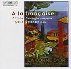 a La FRANCAISE (delangle Delangle) 7318590011300 by Claude & Odile Delangle CD