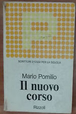 Il nuovo corso - Mario Pomilio - Rizzoli,1969 - A