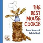 The Best Mouse Cookie by Numeroff Laura Joffe 9780061137600