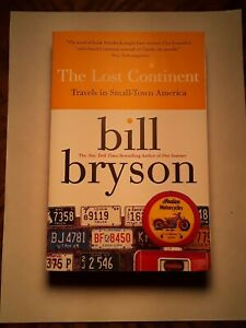 The Lost Continent Travels In Small Town America By Bill Bryson Trade Paper 9780060920081 Ebay