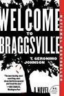 Welcome to Braggsville by T Geronimo Johnson (Paperback / softback, 2015)