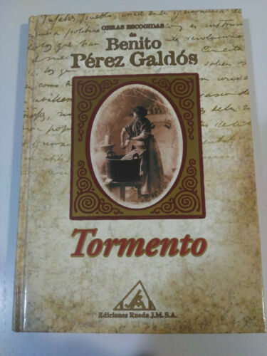 BENITO PEREZ GALDOS TORMENTO BOOK COVER DURA EDITIONS WHEEL 2001
