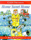 Home Sweet Home by Colin Smithson (Paperback, 1999)