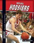 Indiana Hoosiers by Drew Silverman (Hardback, 2013)