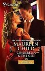 Cinderella & the CEO by Maureen Child (Paperback, 2011)
