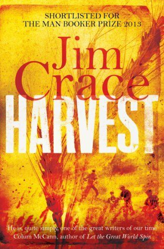 1 of 1 - Harvest,Jim Crace- 9780330445672