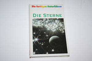 Die Sterne, von Joachim Herrmann. Die farbigen Naturführer. Neuwertig. (931) - Lage, Deutschland - Die Sterne, von Joachim Herrmann. Die farbigen Naturführer. Neuwertig. (931) - Lage, Deutschland