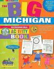 The Big Michigan Activity Book! by Carole Marsh (Paperback / softback, 2007)