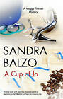 A Cup of Jo by Sandra Balzo (Hardback, 2010)