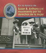 Susan B. Anthony y el movimiento por los derechos de la mujer (En la é-ExLibrary
