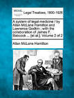 A System of Legal Medicine / By Allan McLane Hamilton and Lawrence Godkin; With the Collaboration of James F. Babcock ... [Et Al.]. Volume 2 of 2 by Allan McLane Hamilton (Paperback / softback, 2010)