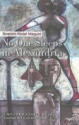 1 of 1 - No One Sleeps in Alexandria by Ibrahim Abdel Meguid (Paperback, 2006)