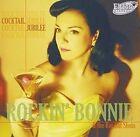 Cocktail Jubilee Rockin Bonnie & The Rot Gut Shots Audio CD