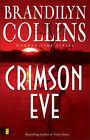 Crimson Eve by Brandilyn Collins (Paperback, 2007)