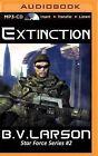 Extinction by B V Larson (CD-Audio, 2015)