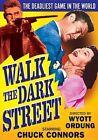 Walk The Dark Street 0089218697097 With Chuck Connors DVD Region 1