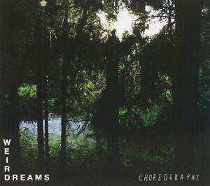 Weird Dreams Choreography (2012) 12-track CD Album digipak Neu/Verpackt