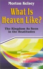 What Is Heaven Like?: The Kingdom As Seen in the Beatitudes (Today's Issues)