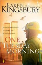 One Tuesday Morning (9/11 Series, Book 1) Kingsbury, Karen Paperback