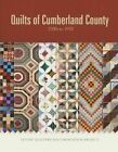 Quilts of Cumberland County: 1700s to 1970 by Letort Quilters Documentation Project (Hardback, 2016)