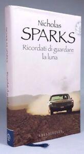 RICORDATI-DI-GUARDARE-LA-LUNA-Nicholas-Sparks-FRASSINELLI-2007-Prima-edizione
