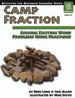 Camp Fraction: Solving Exciting Word Problems Using Fractions by Heidi Lang, Lisa Allan (Paperback / softback, 2005)
