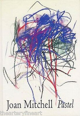 JOAN MITCHELL: Pastel 1992 Miller Gallery, Whitney Exhibition Catalogue HC *NEW*