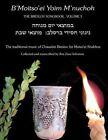 B'Moitso'ei Yoim M'Nuchoh: Rebbe Nachman's Songs - The Traditional Music of Chassidei Breslov for Moitso'ei Shabbos by Rebbe Nachman Of Breslov (Paperback / softback, 2013)