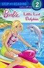 Little Lost Dolphin by Kristen L Depken 9780606351911 Hardback 2014