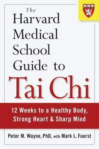 Harvard Medical School Guide to Tai Chi: 12 Weeks to a Healthy Body (PAPERBACK) 2