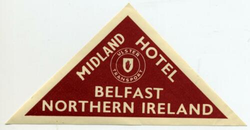 1945 Midland Hotel ~BELFAST IRELAND~ ULSTER TRANSPORT RAILWAY Luggage Label