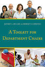 A Toolkit for Department Chairs by Jeffrey L. Buller, Robert E. Cipriano (Paperback, 2015)