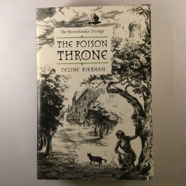 The Poison Throne by Celine Kiernan (Paperback, 2009)