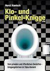 Klo- Und Pinkel-Knigge 2100 by Horst Hanisch (Paperback / softback, 2012)