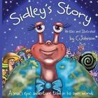 Sidley's Story 9781494482077 by Cheryl a Johnson Paperback