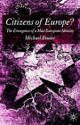 Citizens of Europe?: The Emergence of a Mass European Identity by Michael Bruter (Hardback, 2005)