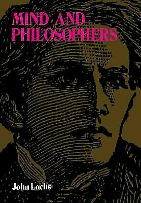 Mind and Philosophers by Lachs, John