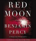 Red Moon by Benjamin Percy (CD-Audio, 2013)