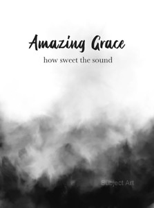 Amazing-Grace-Quote-ART-PRINT-Hymn-Christian-Inspirational-Gift-Wall-Art-B-amp-W