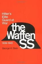 The Waffen SS : Hitler's Elite Guard at War, 1939-1945 by George H. Stein (1984, Paperback)
