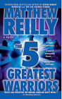 Five Greatest Warriors Exp by Matthew Reilly, Reilly (Paperback / softback, 2010)