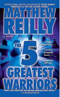 1 of 1 -  Matthew Reilly THE 5 GREATEST WARRIORS