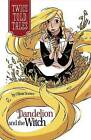 Dandelion and the Witch by Olivia Snowe (Hardback, 2014)