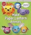 Paper Lantern Animals by Editors of Klutz (Mixed media product, 2016)
