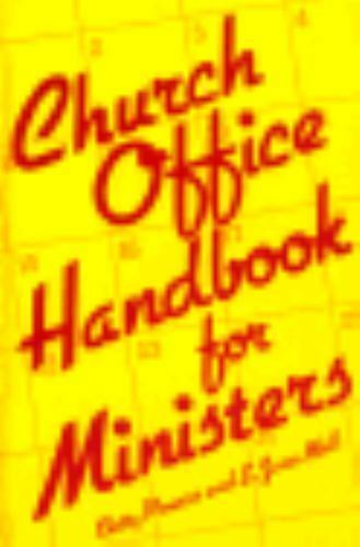 Church Office Handbook for Ministers by E. Jane Mall; Betty Powers