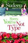 Sorry, You're Not My Type by Sudeep Nagarkar (Paperback, 2014)
