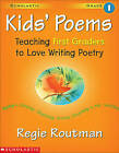 Kids' Poems by Regie Routman (Paperback)