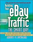 Building Your eBay Traffic the Smart Way by Sinclair (Paperback, 2005)