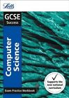 GCSE Computer Science Exam Practice Workbook, with Practice Test Paper by Letts GCSE (Paperback, 2016)